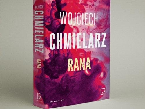 wojciech_chmielarz_rana-